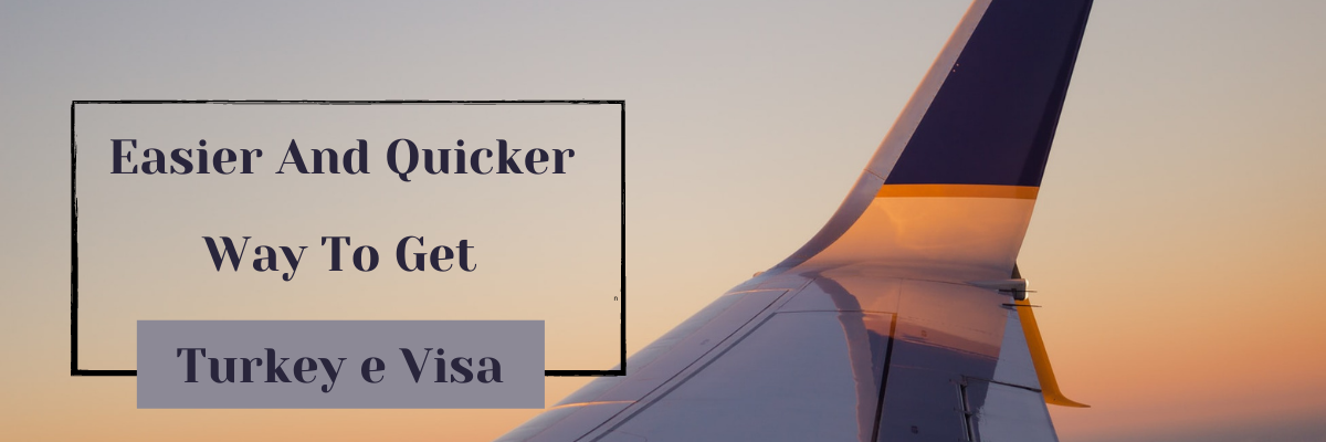 Turkey e visa easier and quicker way to get
