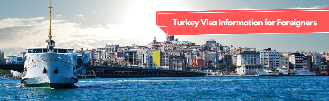 Turkey Visa Information for Foreigners